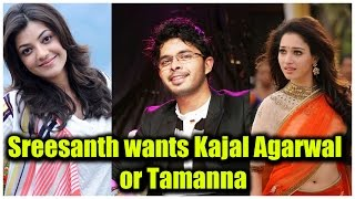 Sreesanth wants Kajal Agarwal or Tamanna for his telugu debut film || Latest Malayalam Gossip