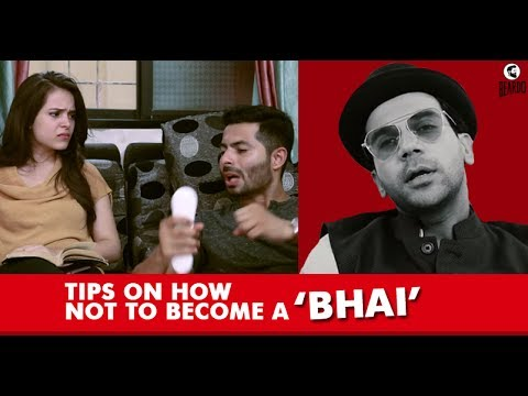 BHAI TIPS - Tips On How NOT To Become A 'BHAI' by Rajkumar Rao | #RVCJExclusive |