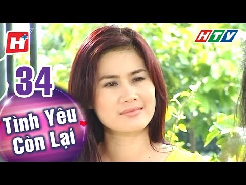 Xxx Mp4 Tình Yêu Còn Lại Tập 34 HTV Phim Tình Cảm Việt Nam Hay Nhất 2018 3gp Sex