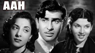 Aah Full Movie | Nargis | Raj Kapoor | Superhit Old Classic Hindi Movie