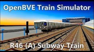 OpenBVE ►R46   (A) Subway Train!◀