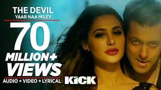 Devil-Yaar Naa Miley FULL VIDEO SONG | Salman Khan | Yo Yo Honey Singh | Kick