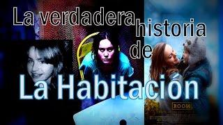 La verdadera historia de la película La Habitación (2015)