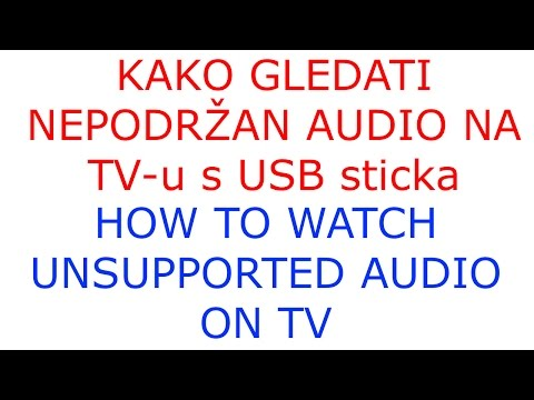 How to watch unsupported audio on TV
