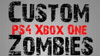 Will Custom BO3 Zombies Come Out For Xbox One and PS4: Black Ops 3 Custom Zombies Next Gen?