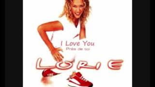 Lorie - I Love You