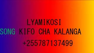 LYAMIKOSI KIFO CHA KALANGA