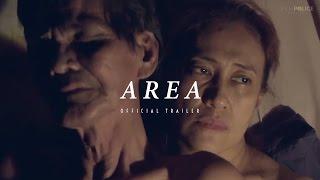 AREA (2016) - Official Trailer - Ai Ai Delas Alas Drama