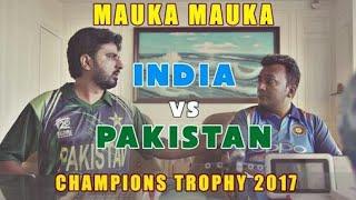 India vs Pakistan Champions Trophy Final 2017- Mauka Mauka compilation.