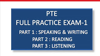 PTE FULL PRACTICE EXAM - WITH KEY