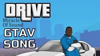 GTA V Song - Drive (Franklin)