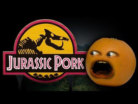 Annoying Orange - JURASSIC PORK