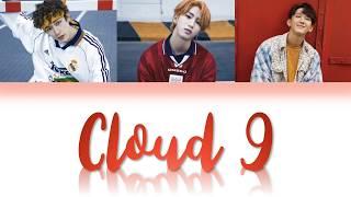 3RACHA (쓰리라차) -  Cloud 9 [Han/Rom/Eng Color Coded Lyrics]