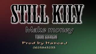 STII KILL  MAKE MONEY