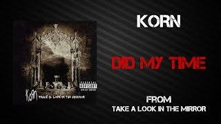 Korn - Did My Time [Lyrics Video]