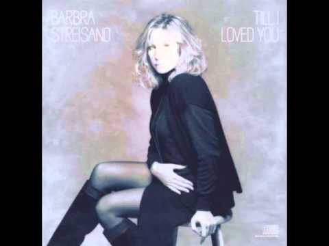 Barbra Streisand  & Don Johnson-Till I Loved You
