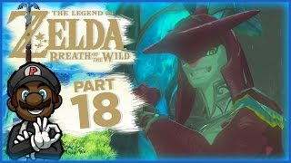 """The Legend of Zelda: Breath of the Wild - Part 18 