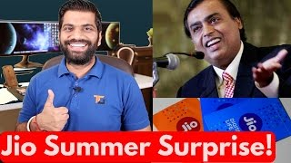 Jio Summer Surprise Offer Launched - Jio Free till July!!!