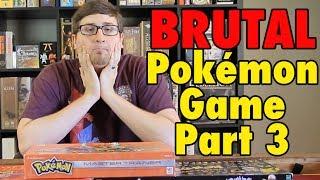 The BRUTAL Pokemon Board Game - Master Trainer Part 3