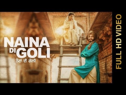 Xxx Mp4 New Punjabi Song 2016 NAINA DI GOLI DILPREET SINGH Punjabi Songs 2016 3gp Sex