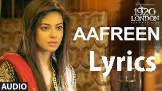 AAFREEN Full Song with Lyrics | 1920 LONDON | Sharman Joshi, Meera Chopra, Vishal Karwal | K. K.