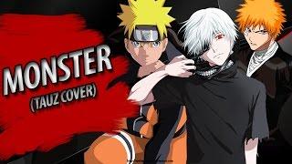 "NARUTO/TOKYO GHOUL/BLEACH: ""Monster"" (Tauz Cover)"