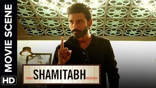 Shamitabh Best Scenes