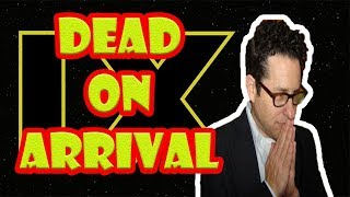 JJ Abrams interview shows that Star Wars Episode 9 is dead on arrival!