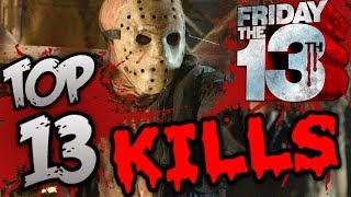 Friday The 13th - Top 13 Kills