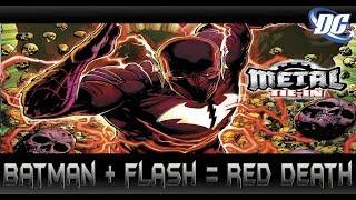 ความตายสีแดงแบทแมนตัวร้ายผู้เร็วดั่งแฟลช[Red Death Origins]comic world daily