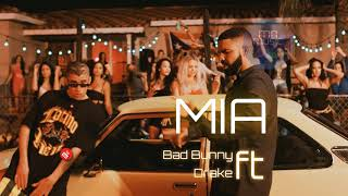 Bad Bunny feat. Drake - Mia ( Audio Oficial )