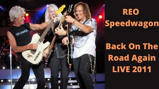 REO Speedwagon   Back On The Road Again LIVE   2011 New York State Fair