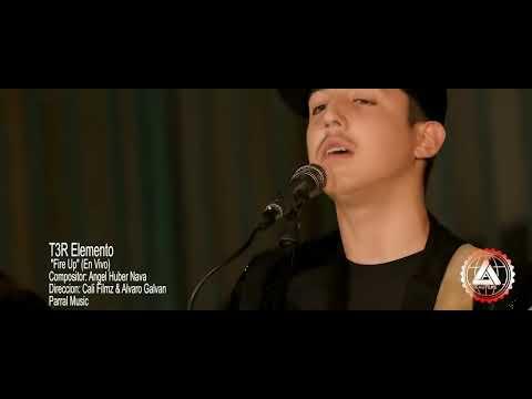 T3R Elemento - Fire Up - En Vivo