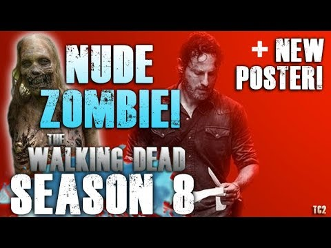 Xxx Mp4 The Walking Dead Season 8 To Feature First Fully Nude Zombie New Poster 3gp Sex