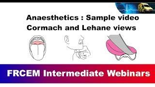 FRCEM Intermediate Anaesthetics Webinar : Sample video : Cormack and Lehane