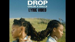 Chloe x Halle - Drop LYRICS