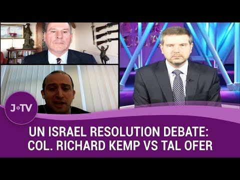 UN Israel Resolution Debate: Col. Richard Kemp vs Tal Ofer