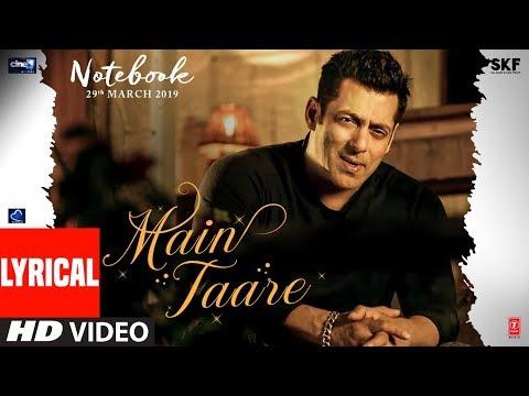 LYRICAL: Main Taare | NOTEBOOK | Salman Khan | Pranutan Bahl | Zaheer Iqbal | Vishal M | Manoj M