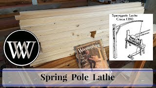 How To Make a Spring Pole Lathe Part 1 | Foot Powered Hand Tool Woodworking
