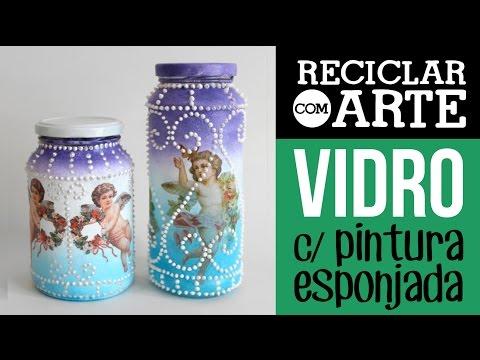 Pintura esponjada em potes de vidro Reciclar com Arte