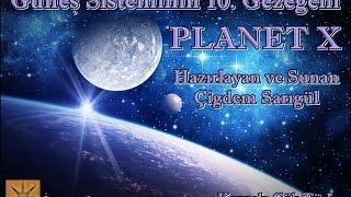 GÜNEŞ SİSTEMİNİN ONUNCU GEZEGENİ PLANET X - NİBİRU