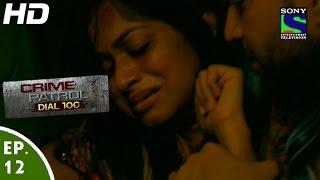 Crime Patrol Dial 100 - क्राइम पेट्रोल - Laparwah - Episode 12 - 10th November, 2015