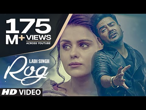 New Punjabi Song | Rog Full Video Song | Ladi Singh | Latest Punjabi Song 2016