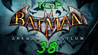 IGP Batman Arkham Asylum, 38: Doing Things The Gunslinger Way