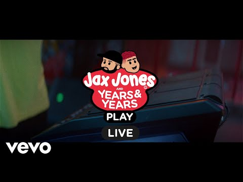 Jax Jones Years & Years Play Live Session