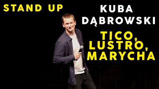 Kuba Dąbrowski-  Tico, Lustro, Marycha