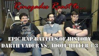 Renegades React to... Epic Rap Battles of History Darth Vader vs. Adolf Hitler 1 - 3