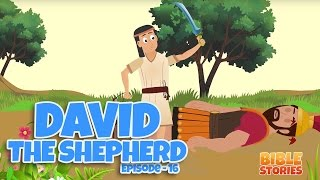 Bible Stories for Kids! David the Shepherd (Episode 16)