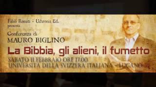 Mauro Biglino Lugano 11 Febbraio 2017