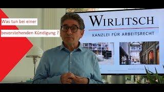 ◆ WIRLITSCH - Was Tun Bei Einer Bevorstehenden Kündigung ?